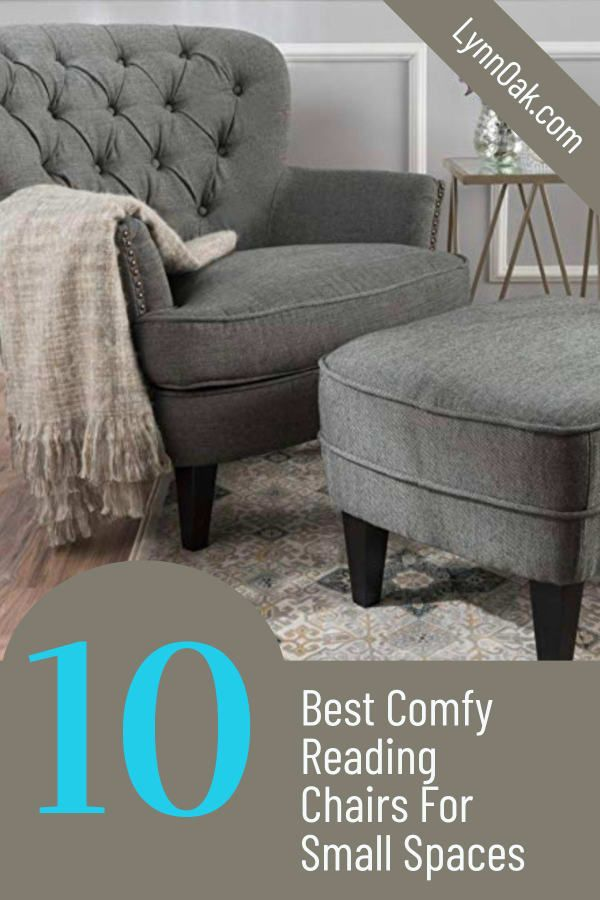 10 Best Comfy Reading Chairs For Small Spaces