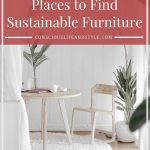 27 Places to Find Sustainable Furniture for A Conscious Home. From eco-friendly ...
