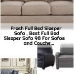 Fresh Full Bed Sleeper Sofa , Best Full Bed Sleeper Sofa 98 For Sofas and Couche...,  #Bed #C...