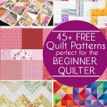 45 Free Easy Quilt Patterns - Perfect for Beginners
