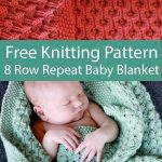 8 Row Repeat Baby Blanket Knitting Patterns