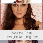 Awesome Fifties Hairstyles For Long Hair #1920slonghair Awesome fifties hairstyl...
