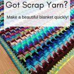 Bust that Stash of yarn into a Blanket! Free Crochet Pattern on the blog. Croche...