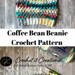 Coffee Bean Slouchy Beanie Crochet Pattern by Crochet It Creations