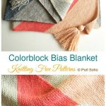 Colorblock Bias Blanket Knitting Free Patterns - Beginner Easy - Crochet & Knitting