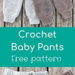 Crochet Baby Pants in soft merino wool - Crochet and Knitting Patterns