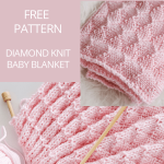 Diamonds and Purls Baby Blanket Knitting Pattern - Leelee Knits