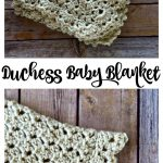 Duchess Baby Blanket - Free Crochet Pattern - love. life. yarn.