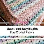[Free Pattern] Simple And Easy Sweetheart Baby Blanket Crochet Pattern - Knit And Crochet Daily