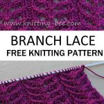 Free knitting pattern for a branch lace. Four line patterns repeat # knitting # free… - worldefashion.com/sticker