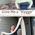 Give Me a Hygge: Scarf with Sleeves Free Crochet Pattern