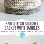 Knit Stitch Crochet Basket with Handles Free Pattern - Knitting Bordado