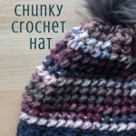 Love This Chunky Yarn Crochet Hat Pattern | Stitching Together