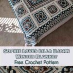 Sophie Loves Lilla Bjorn Winter Blanket [Free Crochet Pattern]
