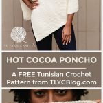 The Hot Cocoa Poncho, a Tunisian Crochet Wrap with Striped Cowl Neck - TL Yarn Crafts