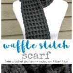 Waffle Stitch Crochet Scarf, Free Crochet Pattern + Video