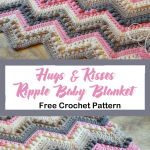 hugs kisses baby blanket free crochet pattern - ripple crochet pattern- pattern ...